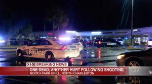 North Charleston, SC Restaurant Parking Lot Shooting Kills One Man, Injures One Woman.